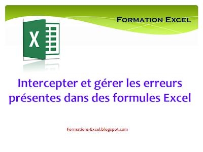 Intercepter et gérer les erreurs présentes dans des formules Excel