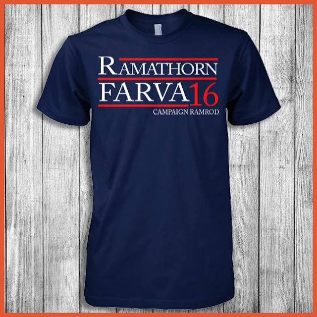 Ramathorn Farva - Campaign Ramrod For President 2016 T-Shirt