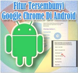 Ini Fitur Tersembunyi Baru Google Chrome Di Android