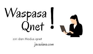 Ciri dan Modus Perusahaan Qnet