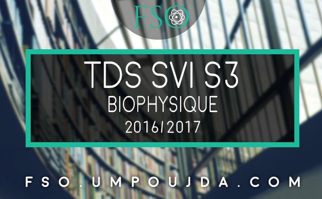 """SVI S3 : Exercices de révision """"Biophysique"""" 2016/2017"""