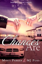 Chances Are by Mysti Parker & MJ Post