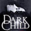 Book Review: Dark Child by Adina West Episodes 1-3