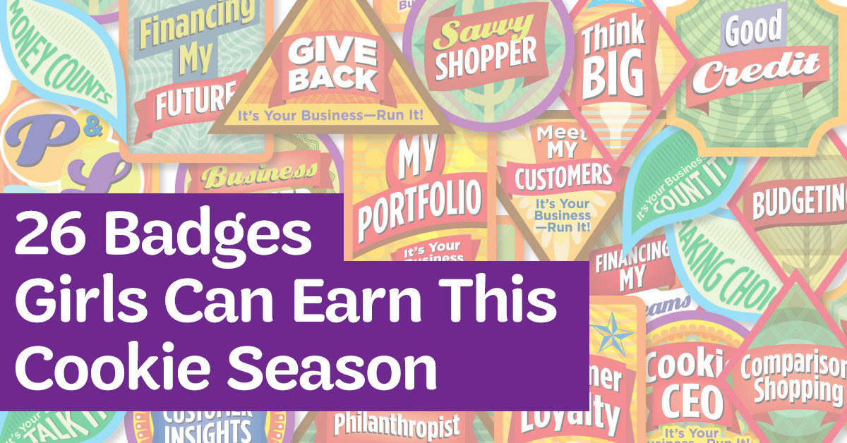 26 Badges Girls Can Earn This Cookie Season - Girl Scout Blog