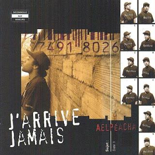 Aelpeacha - J'arrive Jamais (2004) FLAC