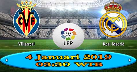 Prediksi Bola855 Villarreal vs Real Madrid 4 Januari 2019