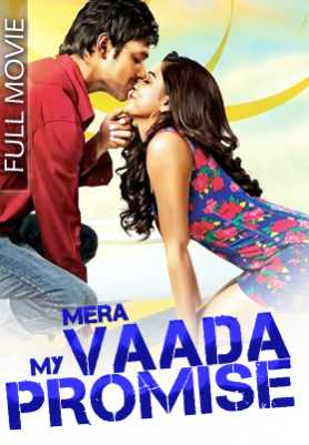 Mera Vaada My Promise 2017 HDRip 350MB Hindi Dubbed 480p Watch Online Free Download bolly4u