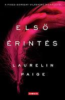 http://inbookeden.blogspot.hu/2017/03/laurelin-paige-elso-erintes-review.html