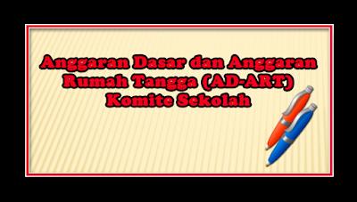 AD - ART Komite Sekolah