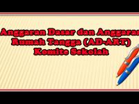 Anggaran Dasar dan Anggaran Rumah Tangga (AD-ART) Komite Sekolah