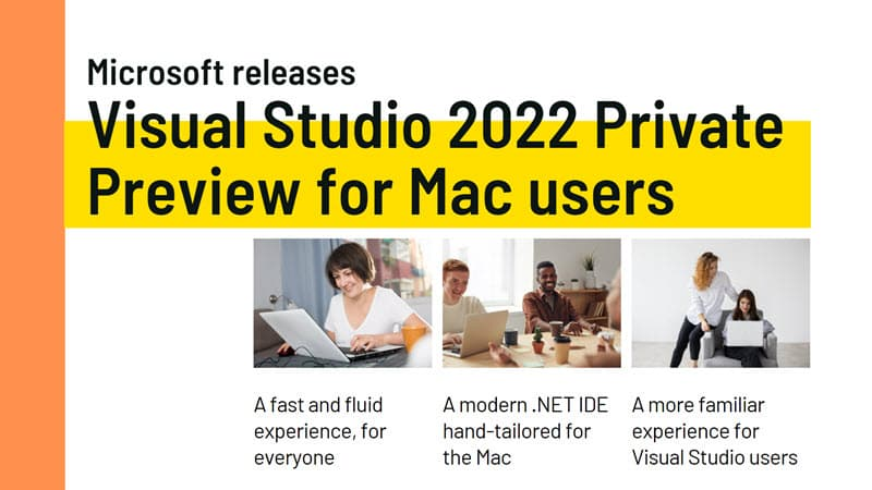 Visual Studio 2022 for Mac Private Preview is now available