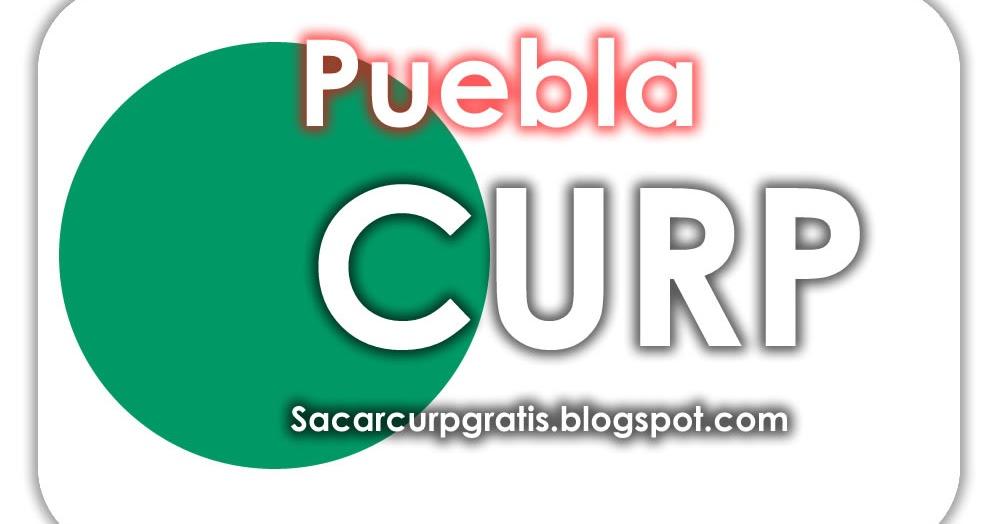 Dónde Y Cómo Tramitar La Curp En Puebla Curp Consultar