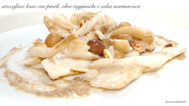 stoccafisso lesso con pinoli, olive taggiasche e salsa marinaresca