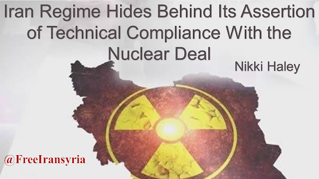 Nikki Haley: Iran Regime Hides Behind Its Assertion of Technical Compliance With the Nuclear Deal