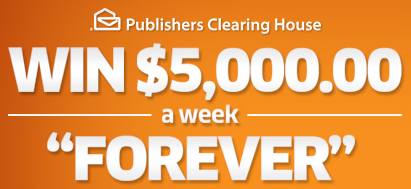 Publishers Clearing House $5,000 a Week For Life – Good Thing or Bad