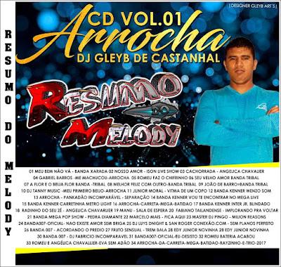 CD ARROCHA VOL.01 DJ GLEYB DE CASTANHAL