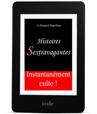 http://www.amazon.fr/Histoires-Sextravagantes-Marginal-Magnifique-ebook/dp/B008XLOB9E?ie=UTF8&keywords=le%20marginal%20magnifique&qid=1461177171&ref_=sr_1_4&sr=8-4