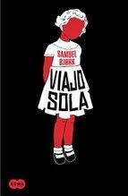 http://lecturasmaite.blogspot.com.es/2014/10/novedades-octubre-viajo-sola-de-samuel.html