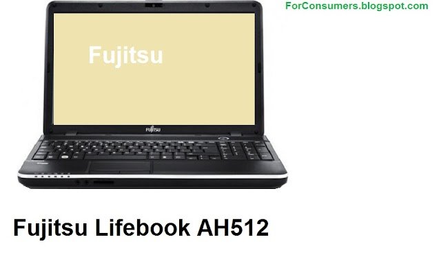 Fujitsu Lifebook AH512 laptop specs and review