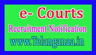 e- Courts Recruitment Notification  2017