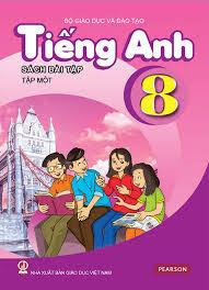 Sách bài tập Tiếng Anh lớp 8 Tập 1