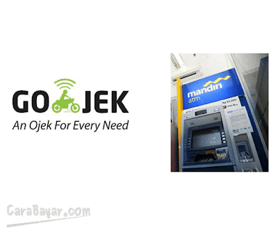 CARA TOP-UP GO-JEK VIA ATM MANDIRI