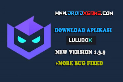 Download Aplikasi Lulubox v1.3.9 Latest Apk Update Terbaru