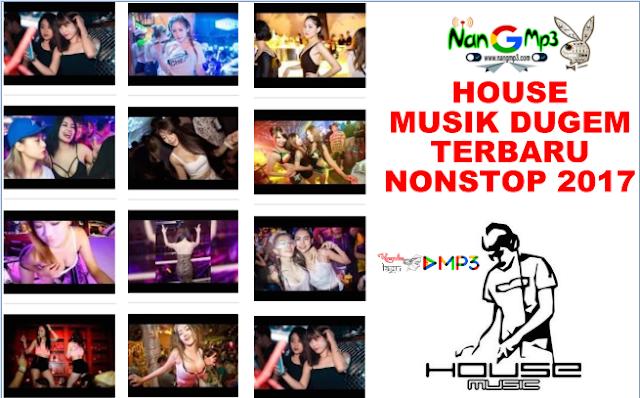 House Musik Dugem Nonstop Terbaru 2017