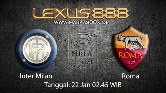 PREDIKSIBOLA - PREDIKSI TARUHAN BOLA INTER MILAN VS ROMA 22 JANUARI 2018 ( ITALIAN SERIE A )