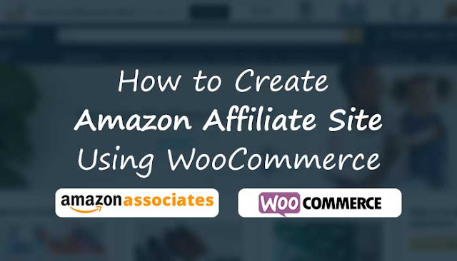 How To Create An Amazon Affiliates Site With WooCommerce: eAskme