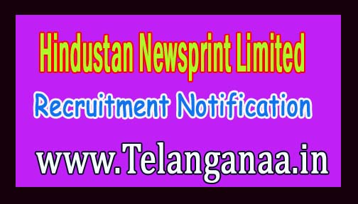Hindustan Newsprint Limited HNL Recruitment Notification 2016
