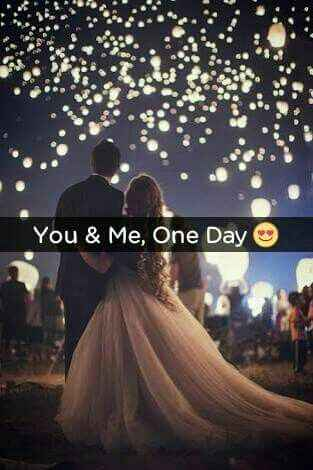You & Me, One Day :)