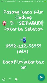 Jual dan Pasang Kaca Film Gedung Setiabudi Jakarta Selatan
