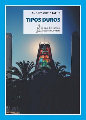 TIPOS DUROS. ANDRÉS ORTIZ TAFUR