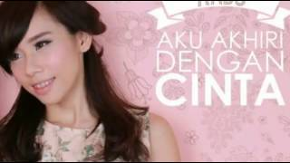 By : Bayu Ardiyanto - Lirik Lagu Aku Akhiri Dengan Cinta - Cherly Juno dari album single pop 2016 chord kunci gitar, download album dan video mp3 terbaru 2017 gratis