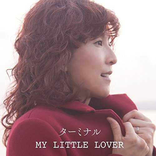 [Single] My Little Lover – ターミナル (2015.10.28/MP3/RAR)