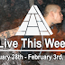 Live This Week: January 28th - February 3rd, 2018