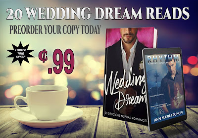 Wedding Dreams: A Romance Boxset - Featuring Ann Marie Frohoff