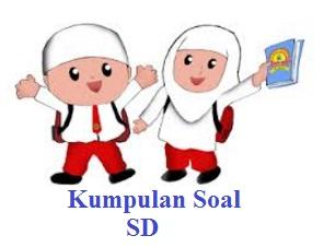 Kumpulan Soal Bahasa Indonesia Kelas 1 SD