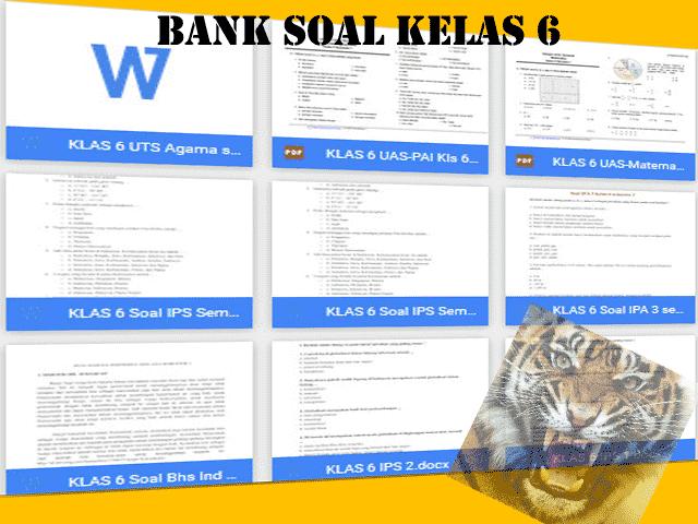 Download 23 Soal UTS, UAS, UKK, Ulangan harian Kelas 6 SD Semester 1 dan 2 Terbaru 2015-2016