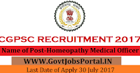 Chhattisgarh Public Service Commission Recruitment 2017– 57 Homeopathy Medical Officer