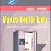 SÁCH SCAN - Giáo trình máy và thiết bị lạnh - KS. Đỗ Trọng Hiển