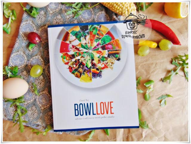 BOWLLOVE - recenzja książki a także pomysły na smaczne miski pełne witamin.