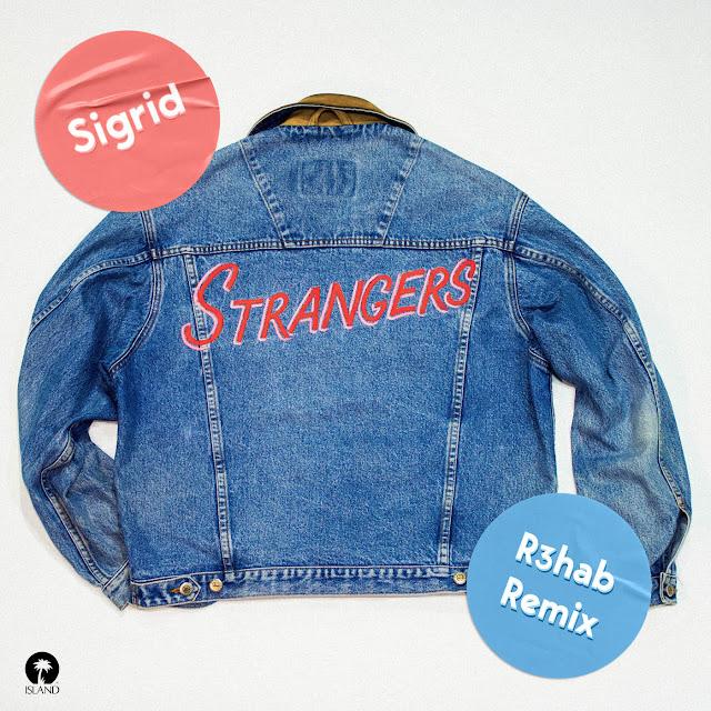 iLoveiTunesMusic.net Strangers%2B%2528R3hab%2BRemix%2529%2B-%2BSingle Sigrid - Strangers (R3hab Remix) - Single Exclusive New Music Pop R3hab Sigrid Single