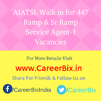 AIATSL Walk in for 447 Ramp & Sr Ramp Service Agent-I Vacancies