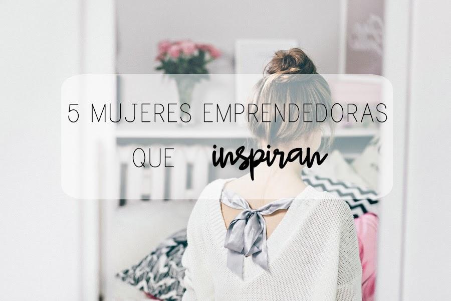 http://mediasytintas.blogspot.com/2017/04/5-mujeres-emprendedoras-que-inspiran.html