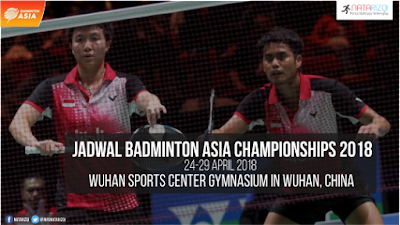 Jadwal Badminton Asia Championships 2018