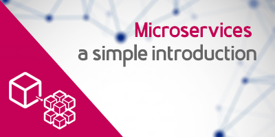 Microservices architecture - Quick introduction