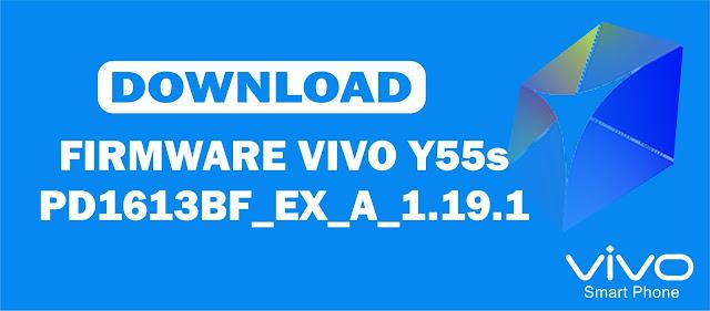 Download Firmware Vivo Y55s PD1613BF_EX_A_1.19.1