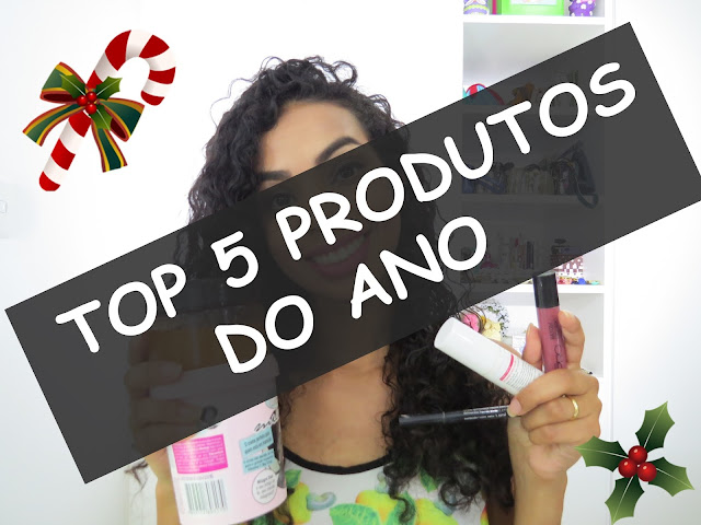 TOP 5 PRODUTOS FAVORITOS